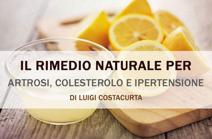 Il rimedio naturale di Luigi Costacurta per artrosi, colesterolo, ipertensione