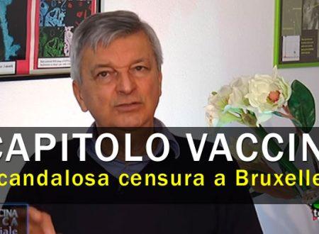 Vaccini inquinati: scandolosa censura avvenuta a Bruxelles