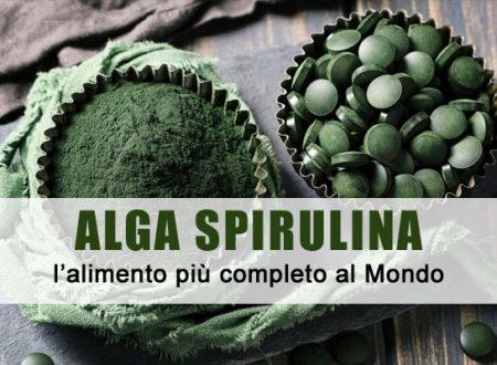 Tutti i benefici dell'alga Spirulina, l'alimento più completo al Mondo